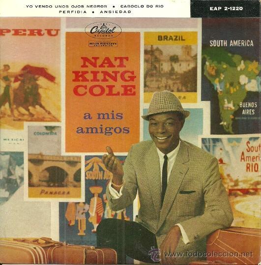 NAT KING COLE EP SELLO CAPITOL AÑO 1960 EDITADO EN ESPAÑA (Música - Discos de Vinilo - EPs - Étnicas y Músicas del Mundo)