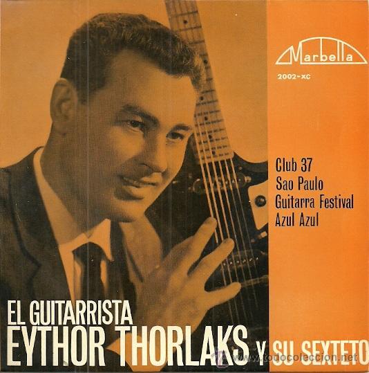 EYTHOR THORLAKS Y SU SEXTETO EP SELLO MARBELLA AÑO 1964 EDITADO EN ESPAÑA (Música - Discos de Vinilo - EPs - Étnicas y Músicas del Mundo)