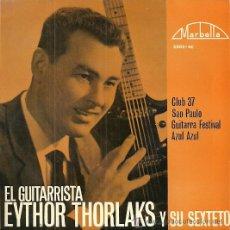 Discos de vinilo: EYTHOR THORLAKS Y SU SEXTETO EP SELLO MARBELLA AÑO 1964 EDITADO EN ESPAÑA. Lote 47440692