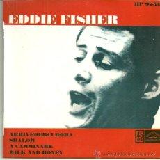 Discos de vinilo: EDDIE FISHER EP SELLO HISPAVOX EDITADO EN ESPAÑA AÑO 1962. Lote 47440806