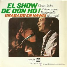 Discos de vinilo: EL SHOW DE DON HO EP SELLO HISPAVOX EDITADO EN ESPAÑA AÑO 1966. Lote 47440823