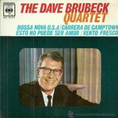 Discos de vinilo: THE DAVE BRUBECK QUARTET EP SELLO CBS EDITADO EN ESPAÑA AÑO 1963. Lote 47440842