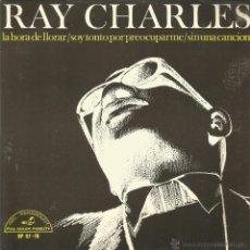 Discos de vinilo: RAY CHARLES-LA HORA DE LLORAR + SOY TONTO POR PREOCUPARME + SIN UNA CANCIÓN EP VINILO 1966 SPAIN. Lote 47442922