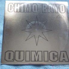 Disques de vinyle: CHIMO BAYO,QUIMICA DEL 92. Lote 47444005
