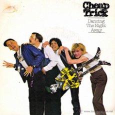 Discos de vinilo: CHEAP TRICK-DANCING THE NIGHT AWAY SINGLE VINILO 1983 PROMOCIONAL SPAIN. Lote 47447839