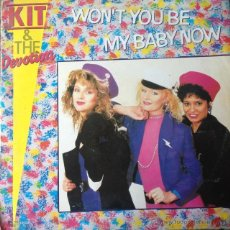 Discos de vinilo: KIT & THE DEVOTION - WON'T YOU BE MY BABY NOW . MAXI SINGLE . 1987 SPLASH RECORDS - MX 1022. Lote 47450358