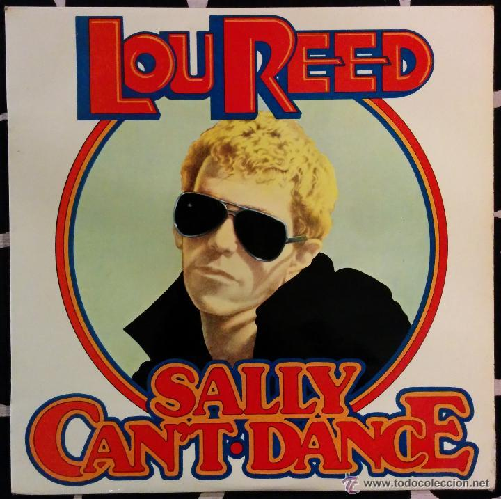 LOU REED -SALLY CAN'T-DACE (Música - Discos - LP Vinilo - Pop - Rock - Extranjero de los 70)