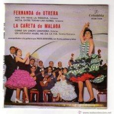Discos de vinilo: FERNANDA DE UTRERA-LA CAÑETA DE MÁLAGA.EP.COLUMBIA.AÑO 1962. Lote 47457855