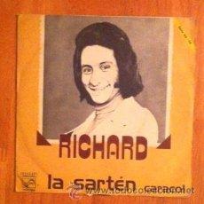Discos de vinilo: RICHARD - LA SARTÉN - 1978. Lote 77810419