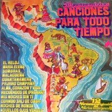 Discos de vinilo: HISPANOAMERICA ; CANCIONES PARA TODO TIEMPO . LP . 1078 DIAL DISCOS . 10.1365. Lote 47459897