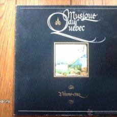 Discos de vinilo: MUSIQUE DU QUEBEC - VOLUME CINQ . Lote 47461466