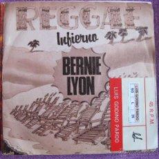 Discos de vinilo: BERNIE LYON - INFIERNO / WHITE FISH (SINGLE ESPAÑOL DE 1980). Lote 47464906