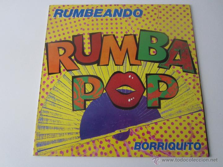 RUMBA POP (PERET) - RUMBEANDO/BORRIQUITO 1989 SPAIN MAXI SINGLE (Música - Discos de Vinilo - Maxi Singles - Flamenco, Canción española y Cuplé)