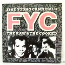 Discos de vinilo: FINE YOUNG CANNIBALS - THE RAW & THE COOKED LP. Lote 47469221