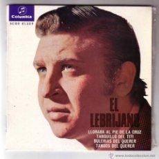 Discos de vinilo: EL LEBRIJANO.EP.COLUMBIA.AÑO 1967. Lote 47476503