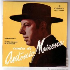 Discos de vinilo: ANTONIO MAIRENA.SINGLE COLUMBIA.AÑO 1959. Lote 47476933