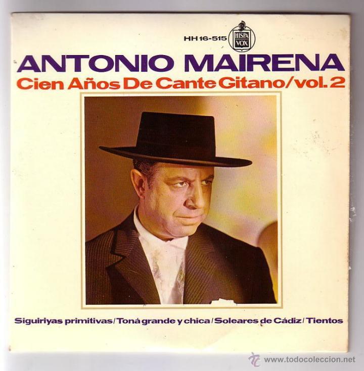 ANTONIO MAIRENA.EP.HISPAVOX.AÑO 1965 (Música - Discos de Vinilo - EPs - Flamenco, Canción española y Cuplé)