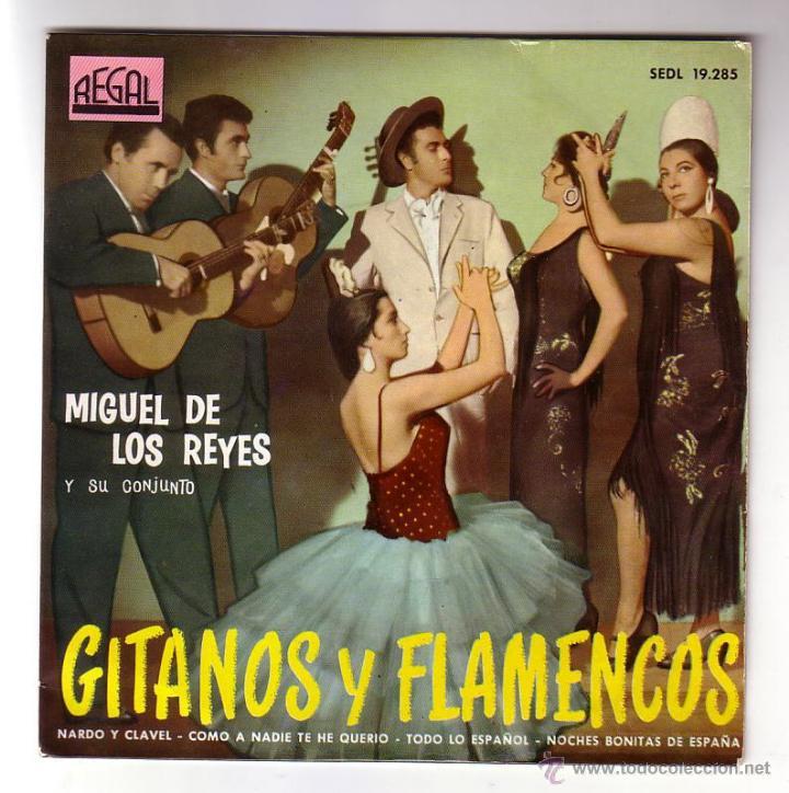 MIGUEL DE LOS REYES.EP.REGAL.AÑO 1961 (Música - Discos de Vinilo - EPs - Flamenco, Canción española y Cuplé)