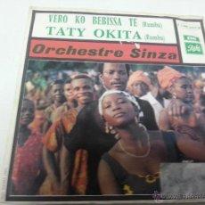 Dischi in vinile: ORCHESTRE SINZA-VERO KO BEBISSA TE -TATY OKITA-EMI-2254 29.. Lote 47483866