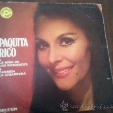 Discos de vinilo: PAQUITA RICO / LA NIÑA DE LOS ROMANCES / CARMEN LA CIGARRERA (SINGLE 71). Lote 47490075