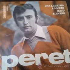 Discos de vinilo: PERET - UNA LÁGRIMA - EP 1967 VERGARA. Lote 47490170