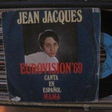 Discos de vinilo: JEAN JACQUES - MAMA ( MONACO 1969 EUROVISION ). Lote 27722678