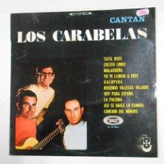 Discos de vinilo: LOS CARABELAS CANTAN. TDKDA4. Lote 37872670