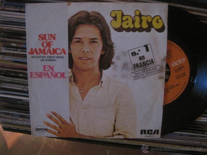 JAIRO - SUN OF JAMAICA (NUESTRO AMOR SERÁ UN HIMNO) - CÓMO DECIRTE QUE TE QUIERO (Música - Discos - Singles Vinilo - Grupos y Solistas de latinoamérica)