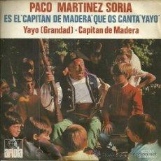 Discos de vinilo: PACO MARTINEZ SORIA SINGLE SELLO ARIOLA AÑO 1971 EDITADO EN ESPAÑA. Lote 47496401