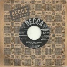 Discos de vinilo: DOROTHY LAMOUR SINGLE SELLO DECCA EDITADO EN USA. Lote 47496613