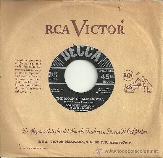 DOROTHY LAMOUR SINGLE SELLO DECCA EDITADO EN USA (Música - Discos - Singles Vinilo - Bandas Sonoras y Actores)