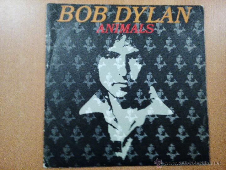BOB DYLAN ANIMALS SINGLE SPAIN 1979 (Música - Discos - Singles Vinilo - Pop - Rock - Extranjero de los 70)