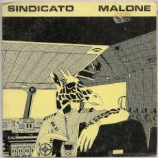 Discos de vinilo: SINDICATO MALONE - SOLO POR ROBAR (SINGLE GOLDSTEIN 1982 SPAIN). Lote 47515171