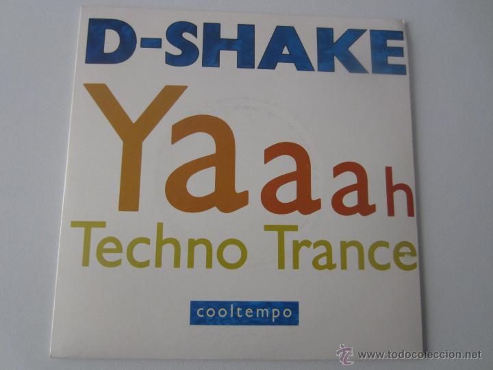 D-SHAKE - YAAAH 1990 UK SINGLE (Música - Discos - Singles Vinilo - Techno, Trance y House)