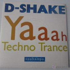 Discos de vinilo: D-SHAKE - YAAAH 1990 UK SINGLE. Lote 47520284