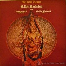 Discos de vinilo: ALLA RAKHA TABLA SOLO LP ESPAÑOL DE VINILO PERCUSION HINDU Y SITAR COLLIN WALCOTT CON TABLATURA. Lote 47543108