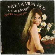 Discos de vinilo: SONORA MARANCERA - VIVE LA VIDA HOY - SN SPAIN 1971 - DISCOPHON S-5172. Lote 47544592
