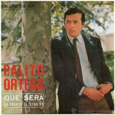Discos de vinilo: PALITO ORTEGA - QUE SERÁ - SN SPAIN 1967 - RCA VICTOR 3-10234. Lote 47545655