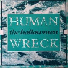 Discos de vinilo: THE HOLLOWMEN - HUMAN WRECK . SINGLE . 1989 AU GO GO AUSTRALIA - ANDA 107 . Lote 47553953