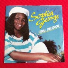 Discos de vinilo: SOPHIA GEORGE - FINAL DECISION. Lote 47553967