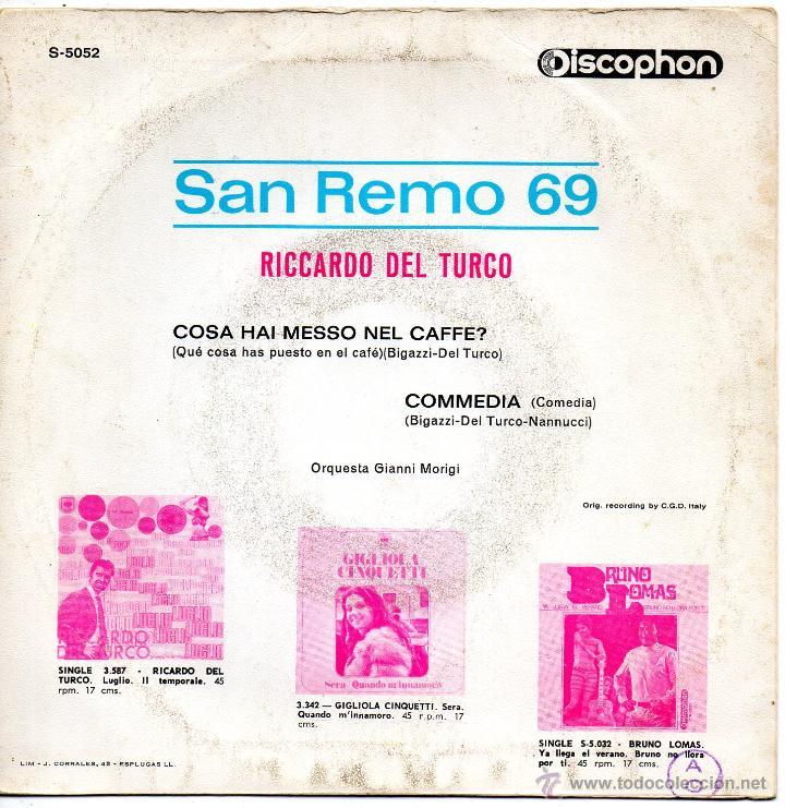 Discos de vinilo: RICCARDO DEL TURCO - FESTIVAL SAN REMO 1969, SG, COSA HAI MESSO NEL CAFFE? + 1, AÑO 1969 - Foto 2 - 47559227