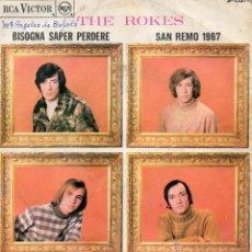 Discos de vinilo: ROKES - FESTIVAL DE SAN REMO 1967, SG, BISOGNA SAPER PERDERE + 1, AÑO 1967. Lote 47559818