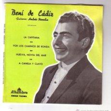 Discos de vinilo: BENI DE CÁDIZ.EP.ALHAMBRA.AÑO 1963. Lote 47560307