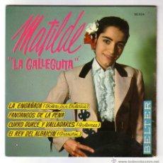 Discos de vinilo: MATILDE LA GALLEGUITA.EP.BELTER.AÑO 1962. Lote 47560598