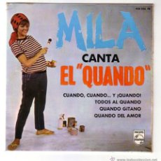 Discos de vinilo: MILA CANTA EL QUANDO.EP.PHILIPS.AÑO 1965. Lote 47560859