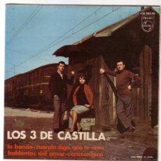 Discos de vinilo: LOS TRES DE CASTILLA.EP.PHILIPS.AÑO 1967. Lote 47560911