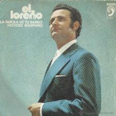 Disques de vinyle: EL LOREÑO - LA FAROLA DE TU BARRIO - DISCOPHON 1974. Lote 47562304