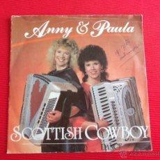 Discos de vinilo: ANNY & PAULA - SCOTTISH COWBOY. Lote 47569001