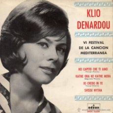 Discos de vinilo: KLIO DENARDOU - FESTIVAL CANCION MEDITERRANEA, EP, HO CAPITO CHE TI AMO + 3, AÑO 1964. Lote 47577444
