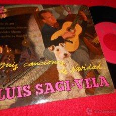 Discos de vinilo: LUIS SAGI VELA NOCHE DE PAZ/BUENAS NOCHES DULCE AMOR +2 EP 1960 ZAFIRO CANCIONES DE NAVIDAD. Lote 47582082